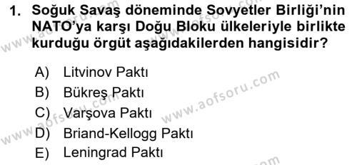 Türk Dış Politikası 2 Dersi 2018 - 2019 Yılı (Final) Dönem Sonu Sınav Soruları 1. Soru