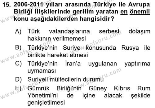 Türk Dış Politikası 2 Dersi Dönem Sonu Sınavı Deneme Sınav Soruları 15. Soru