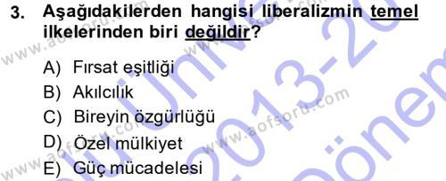 Uluslararası İlişkiler Kuramları 1 Dersi 2013 - 2014 Yılı Dönem Sonu Sınavı 3. Soru