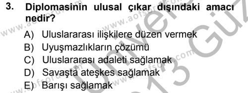 Diplomasi Tarihi Dersi 2012 - 2013 Yılı Ara Sınavı 3. Soru
