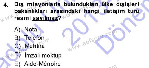 Diplomasi Tarihi Dersi 2013 - 2014 Yılı Dönem Sonu Sınavı 4. Soru