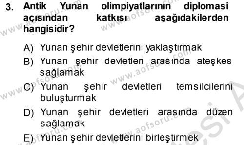 Diplomasi Tarihi Dersi 2013 - 2014 Yılı Tek Ders Sınav Soruları 3. Soru
