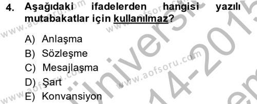 Diplomasi Tarihi Dersi 2014 - 2015 Yılı (Final) Dönem Sonu Sınav Soruları 4. Soru