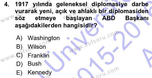 Diplomasi Tarihi Dersi 2015 - 2016 Yılı Ara Sınavı 4. Soru