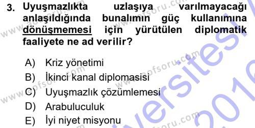 Diplomasi Tarihi Dersi 2015 - 2016 Yılı (Final) Dönem Sonu Sınav Soruları 3. Soru