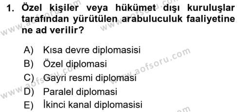 Diplomasi Tarihi Dersi 2016 - 2017 Yılı (Final) Dönem Sonu Sınav Soruları 1. Soru