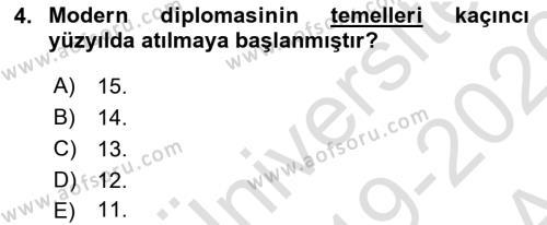 Diplomasi Tarihi Dersi 2019 - 2020 Yılı (Vize) Ara Sınav Soruları 4. Soru