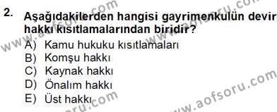 Emlak ve Emlak Yönetimi Bölümü 3. Yarıyıl Belediye, İmar ve Gayrimenkul Mevzuatı Dersi 2013 Yılı Güz Dönemi Ara Sınavı 2. Soru
