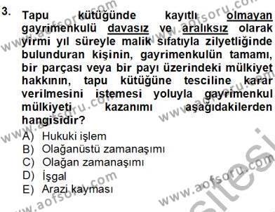 Belediye, İmar ve Gayrimenkul Mevzuatı Dersi 2012 - 2013 Yılı Ara Sınavı 3. Soru