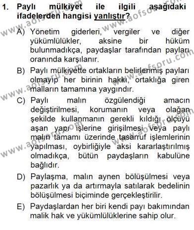 Emlak ve Emlak Yönetimi Bölümü 3. Yarıyıl Belediye, İmar ve Gayrimenkul Mevzuatı Dersi 2013 Yılı Güz Dönemi Dönem Sonu Sınavı 1. Soru