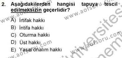 Belediye, İmar ve Gayrimenkul Mevzuatı Dersi 2012 - 2013 Yılı Dönem Sonu Sınavı 2. Soru