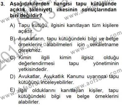 Emlak ve Emlak Yönetimi Bölümü 3. Yarıyıl Belediye, İmar ve Gayrimenkul Mevzuatı Dersi 2013 Yılı Güz Dönemi Dönem Sonu Sınavı 3. Soru