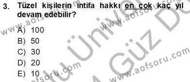 Yerel Yönetimler Bölümü 3. Yarıyıl Belediye, İmar ve Gayrimenkul Mevzuatı Dersi 2014 Yılı Güz Dönemi Ara Sınavı 3. Soru