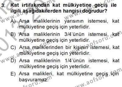 Belediye, İmar ve Gayrimenkul Mevzuatı Dersi 2013 - 2014 Yılı Dönem Sonu Sınavı 3. Soru