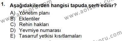 Emlak ve Emlak Yönetimi Bölümü 3. Yarıyıl Belediye, İmar ve Gayrimenkul Mevzuatı Dersi 2015 Yılı Güz Dönemi Ara Sınavı 1. Soru