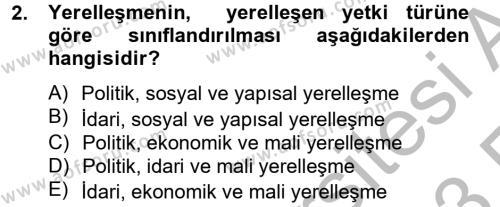Sosyal Hizmet Bölümü 8. Yarıyıl Yerel Yönetimler Dersi 2013 Yılı Bahar Dönemi Ara Sınavı 2. Soru