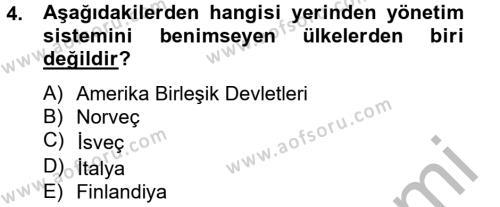Sosyal Hizmet Bölümü 8. Yarıyıl Yerel Yönetimler Dersi 2013 Yılı Bahar Dönemi Ara Sınavı 4. Soru
