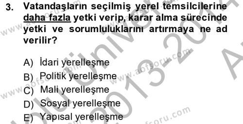 Yerel Yönetimler Bölümü 4. Yarıyıl Yerel Yönetimler Dersi 2014 Yılı Bahar Dönemi Ara Sınavı 3. Soru
