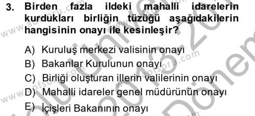 Sosyal Hizmet Bölümü 8. Yarıyıl Yerel Yönetimler Dersi 2014 Yılı Bahar Dönemi Dönem Sonu Sınavı 3. Soru