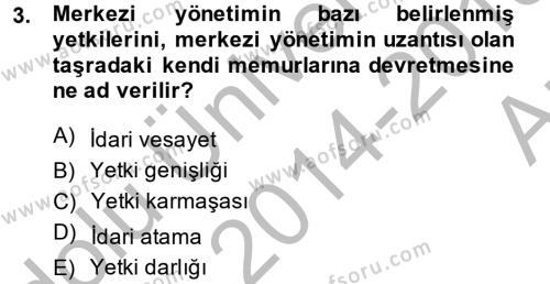 Yerel Yönetimler Dersi 2014 - 2015 Yılı Ara Sınavı 3. Soru