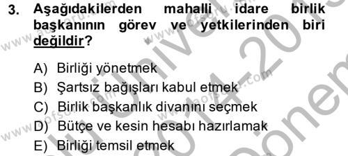 Sosyal Hizmet Bölümü 8. Yarıyıl Yerel Yönetimler Dersi 2015 Yılı Bahar Dönemi Dönem Sonu Sınavı 3. Soru