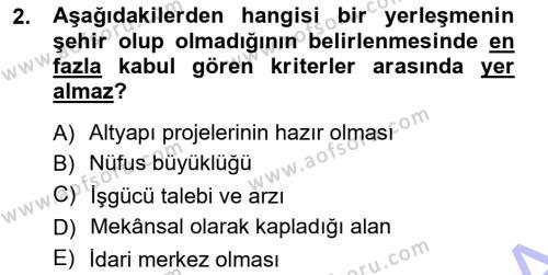 Yerel Yönetimler Bölümü 3. Yarıyıl Şehircilik Dersi 2013 Yılı Güz Dönemi Dönem Sonu Sınavı 2. Soru