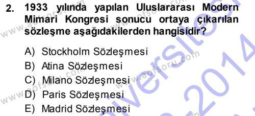 Yerel Yönetimler Bölümü 3. Yarıyıl Şehircilik Dersi 2014 Yılı Güz Dönemi Ara Sınavı 2. Soru