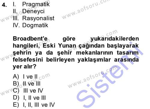 Yerel Yönetimler Bölümü 3. Yarıyıl Şehircilik Dersi 2014 Yılı Güz Dönemi Ara Sınavı 4. Soru