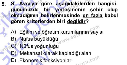 Yerel Yönetimler Bölümü 3. Yarıyıl Şehircilik Dersi 2014 Yılı Güz Dönemi Ara Sınavı 5. Soru