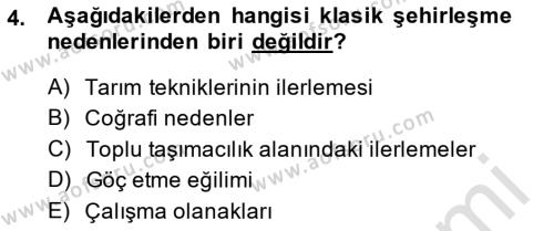 Emlak ve Emlak Yönetimi Bölümü 3. Yarıyıl Şehircilik Dersi 2014 Yılı Güz Dönemi Tek Ders Sınavı 4. Soru
