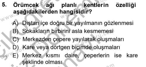 Emlak ve Emlak Yönetimi Bölümü 3. Yarıyıl Şehircilik Dersi 2015 Yılı Güz Dönemi Dönem Sonu Sınavı 5. Soru