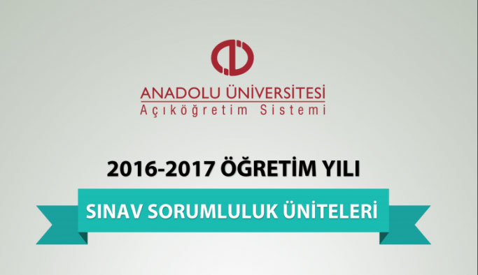 2016-2017 Öğretim Yılı Bahar Dönemi Sınav Sorumluluk Üniteleri