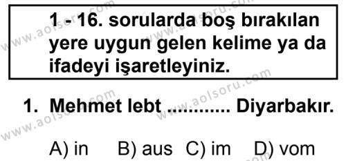 Almanca 8 Dersi 2011 - 2012 Yılı Ek Sınav Soruları 1. Soru