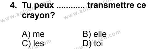 Fransızca 3 Dersi 2013 - 2014 Yılı 3. Dönem Sınav Soruları 4. Soru