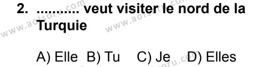 Fransızca 5 Dersi 2014-2015 Yılı 1. Dönem Sınavı 2. Soru