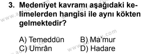İslam Kültür ve Medeniyeti 1 Dersi 2018 - 2019 Yılı 3. Dönem Sınavı 3. Soru
