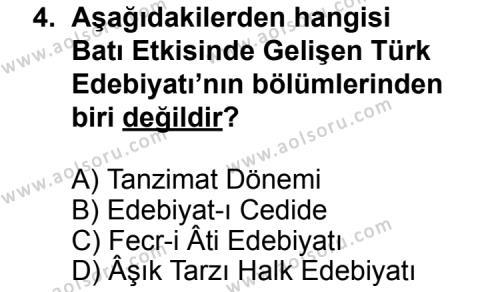 Seçmeli Türk Edebiyatı 3 Dersi 2013 - 2014 Yılı 3. Dönem Sınav Soruları 4. Soru