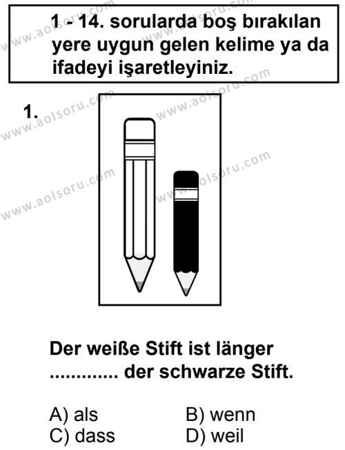 Seçmeli Yabancı Dil Almanca 5 Dersi 2013 - 2014 Yılı 3. Dönem Sınav Soruları 1. Soru