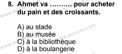 Seçmeli Yabancı Dil Fransızca 5 Dersi 2012-2013 Yılı 1. Dönem Sınavı 8. Soru