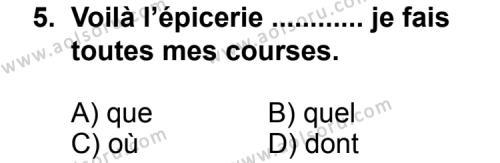 Seçmeli Yabancı Dil Fransızca 5 Dersi 2013-2014 Yılı 1. Dönem Sınavı 5. Soru