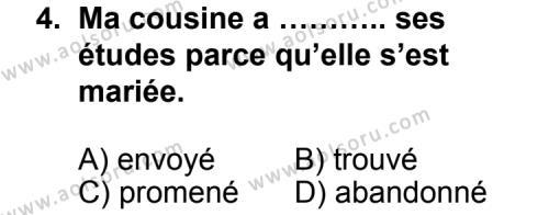 Seçmeli Yabancı Dil Fransızca 6 Dersi 2012 - 2013 Yılı 1. Dönem Sınav Soruları 4. Soru