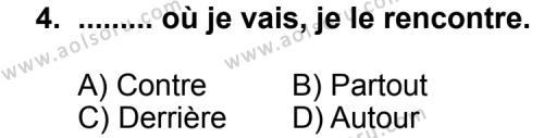 Seçmeli Yabancı Dil Fransızca 8 Dersi 2011 - 2012 Yılı Ek Sınav Soruları 4. Soru