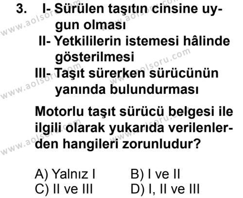 Trafik ve İlk Yardım 2 Dersi 2011 - 2012 Yılı Ek Sınav Soruları 3. Soru