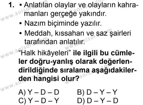 Türk Dili ve Edebiyatı 3 Dersi 2018 - 2019 Yılı Ek Sınav Soruları 1. Soru