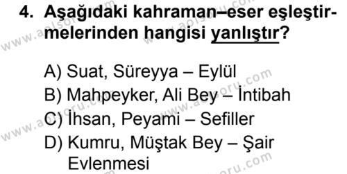 Türk Dili ve Edebiyatı 4 Dersi 2019 - 2020 Yılı 1. Dönem Sınav Soruları 4. Soru