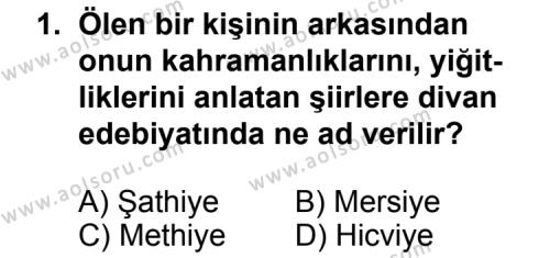 Türk Edebiyatı 5 Dersi 2011 - 2012 Yılı Ek Sınav Soruları 1. Soru